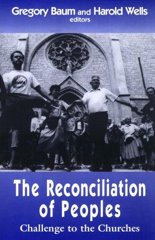 The Reconciliation of Peoples: Challenge to the Churches