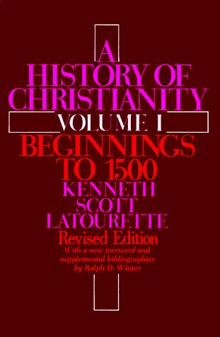 A History of Christianity, Vol. 1: Beginnings to 1500, Revised Edition