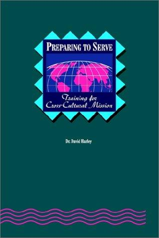 Preparing to Serve: Training for Cross-Cultural Mission