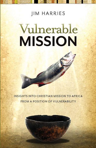 "Cover of the book ""Vulnerable Mission: Insights into Christian Mission to Africa From a Position of Vulnerablity"" at MissionBooks.org"