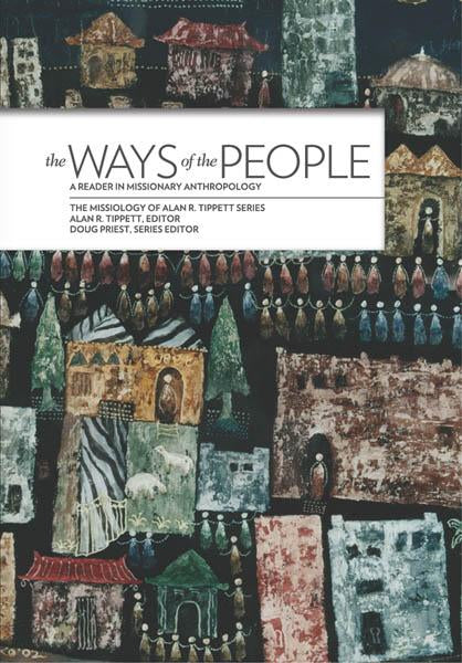 "Cover of the book ""The Ways of the People: A Reader in Missionary Anthropology"" at MissionBooks.org"