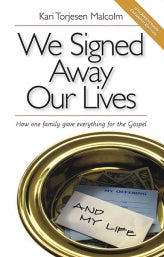 "Cover of the book ""We Signed Away Our Lives"" at MissionBooks.org"