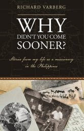 "Cover of the book ""Why Didn't You Come Sooner?"" at MissionBooks.org"