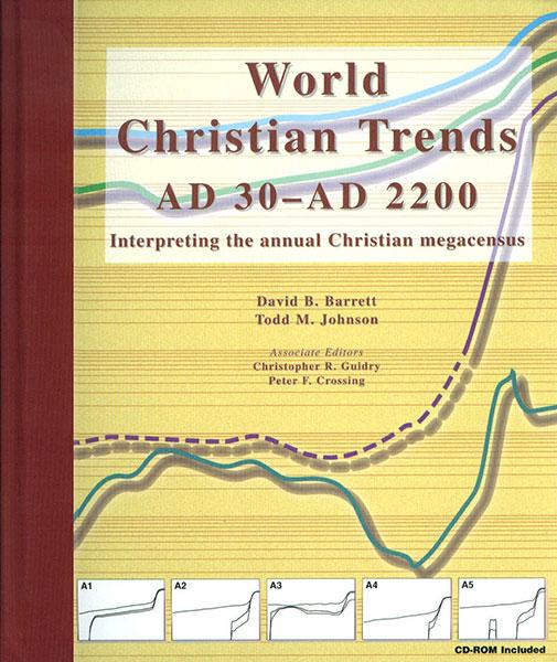 "Cover of the book ""World Christian Trends, AD 30-AD 2200: Interpreting the Annual Christian Megacensus"" at MissionBooks.org"