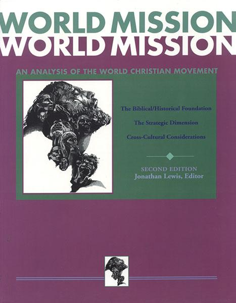 "Cover of the book ""World Mission: An Analysis of the World Christian Movement Part 1, 2 and 3 in 1 Volume"" at MissionBooks.org"