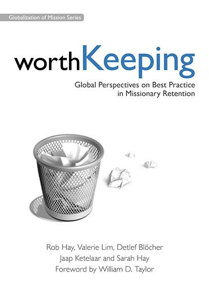 "Cover of the book ""Worth Keeping: Global Perspectives on Best Practice in Missionary Retention"" at MissionBooks.org"