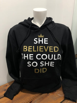 She Believed She Could, So She Did Hoodie ADULT