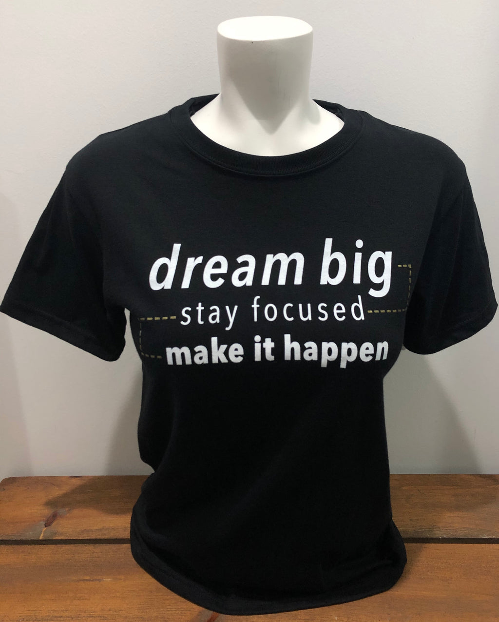 SGG- Dream Big, Stay Focused, Make It Happen Jerico T-shirt