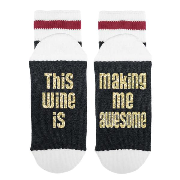 Sock Dirty to me This wine is making me awesome