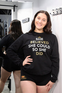 She Believed She Could, So She Did-Crewneck Longsleeve ADULT