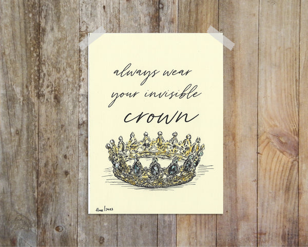 הדפס למיסגור כתר Always wear your invisible crown