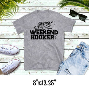 Weekend Hooker- Screen Print | RTS