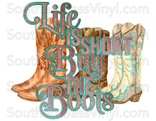 "Load image into Gallery viewer, ""Buy The Boots"" - Ready To Press Transfers"