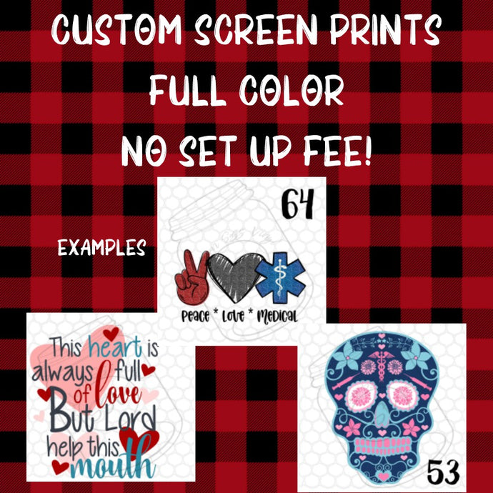 Custom Screen Print- Full Color Designs (Single Image)