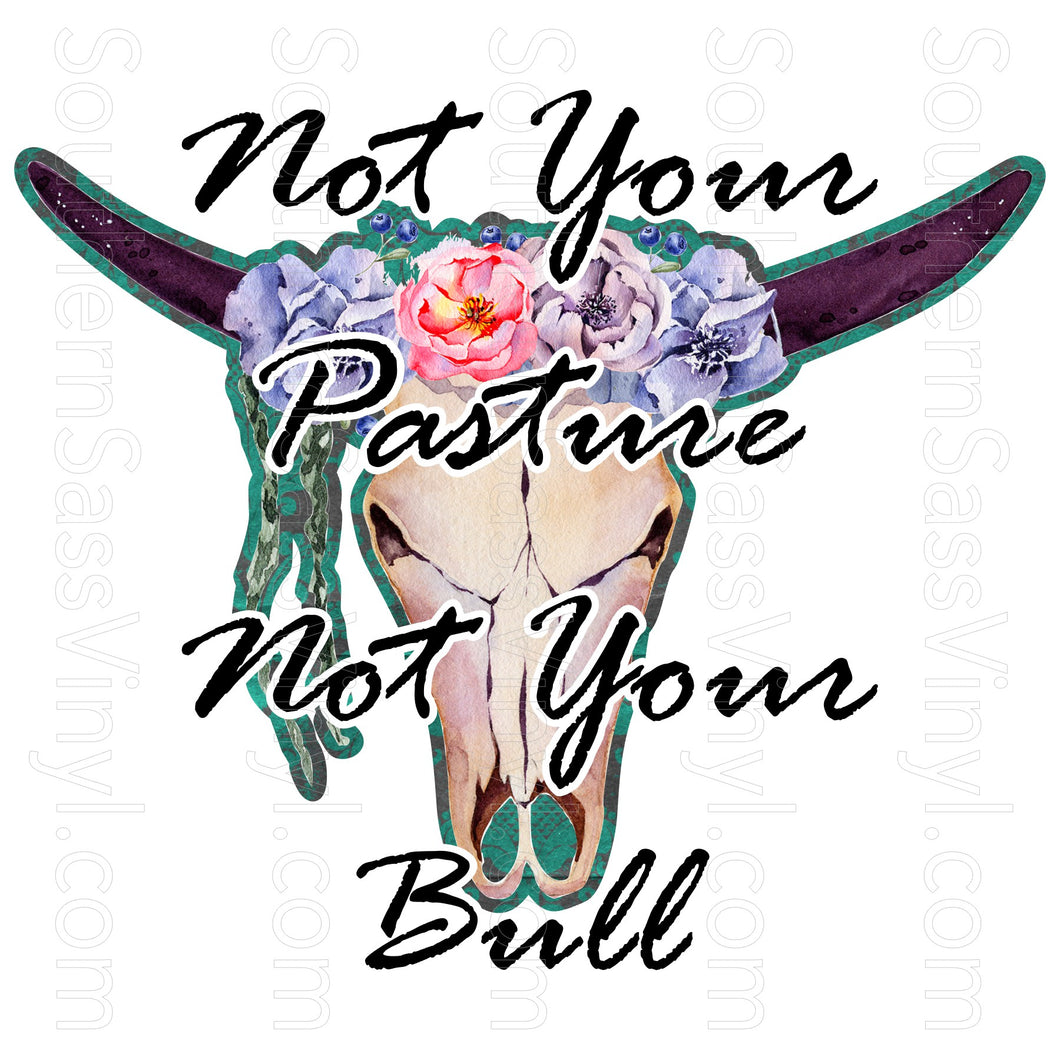 Not Your Bull- Digital Download
