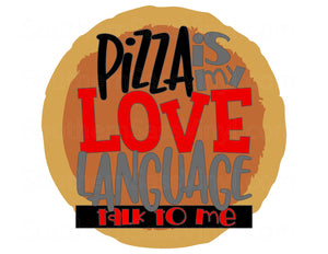 """Pizza Love""- Ready To Press Transfer"
