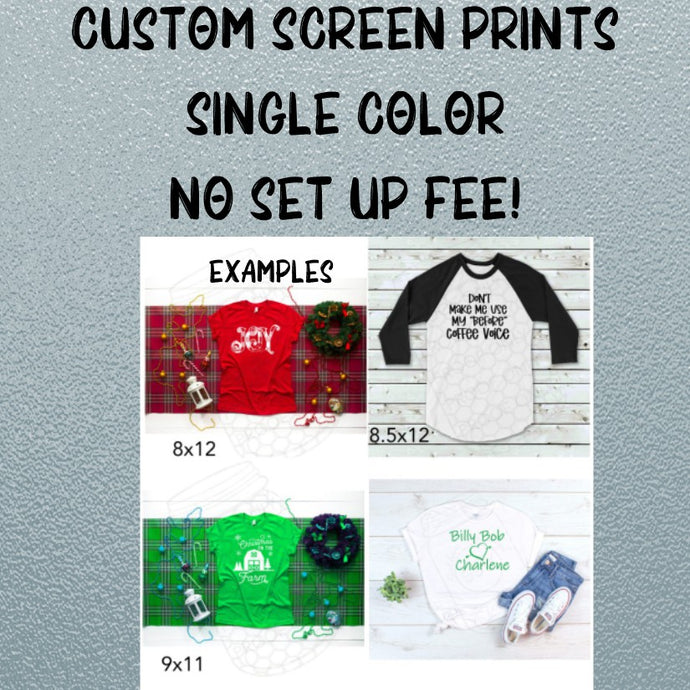 Custom Screen Print- Single Color (Gang Sheet)