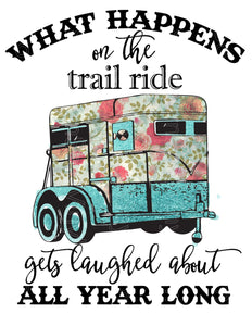 Trailride Laughs- Ready To Press Transfers