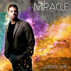Miracle (Gabriel Bello Music CD)