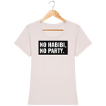 Femme>Tee-shirts - T-Shirt Femme <br> No Habibi No Party