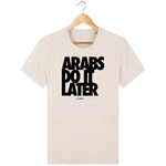 Homme>Tee-shirts - T-Shirt Homme <br> Arabs Do It Later