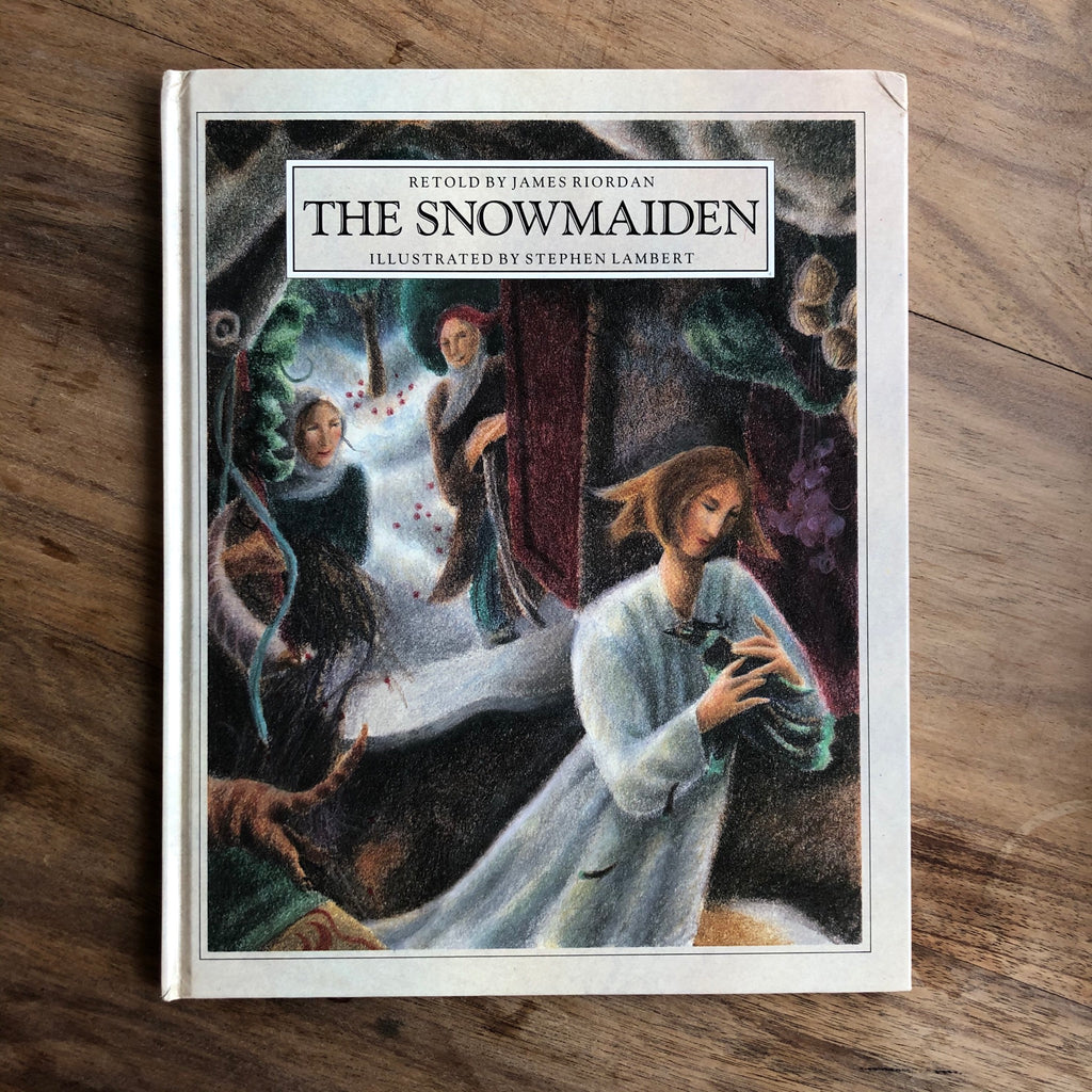 The Snowmaiden retold by James Riordan