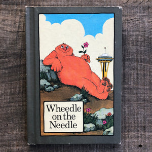 Wheedle on the Needle - Hucklebug - Bangalee - The Gnome from Nome