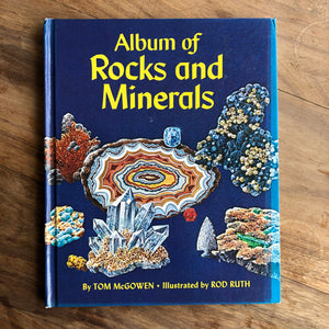Album of Rocks and Minerals by Tom McGowen