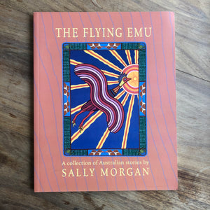 The Flying Emu by Sally Morgan