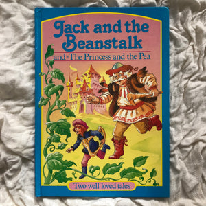 Jack and the Bean Stalk and the Princess and the Pea