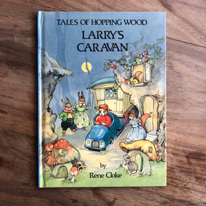 Tales of Hopping Wood - Larry's Caravan