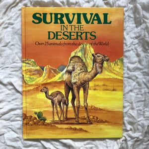 Survival in the Deserts