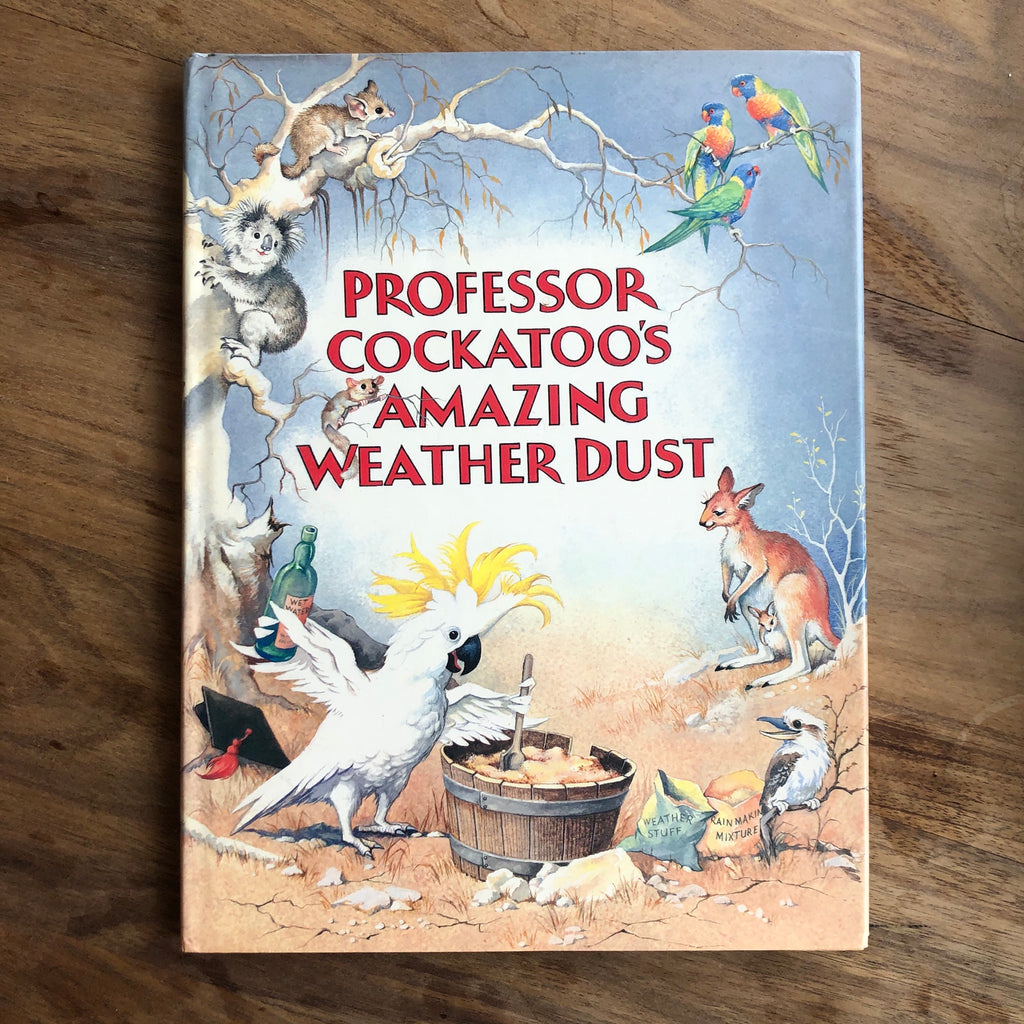 Professor Cockatoo's Amazing Weather Dust by Dan Vallely