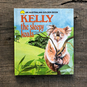 Kelly the Sleepy Koala - Barbara Ker Wilson