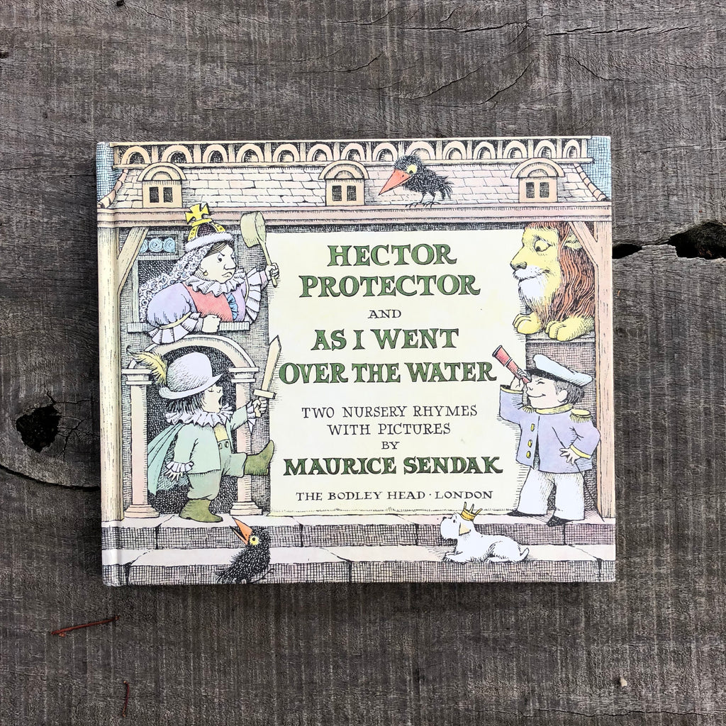 Hector Protector and As I Went Over The Water by Maurice Sendak