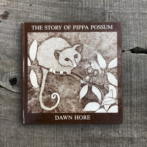 The Story of Pippa Possum by Dawn Hore