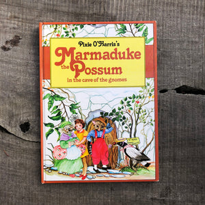 Pixie O'Harris's Marmaduke the Possum in the Cave of Gnomes