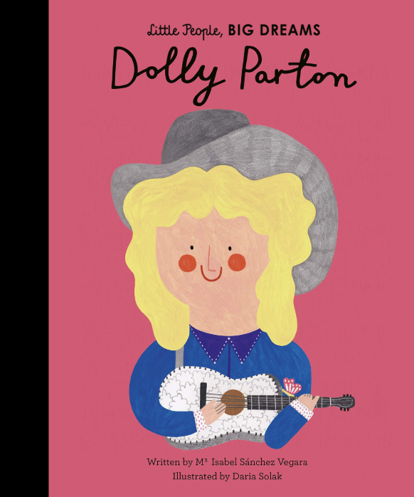 Dolly Parton, Little People, Big Dreams by Isabel Sanchez Vegara
