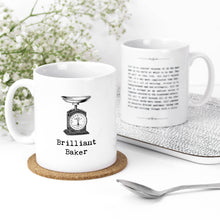 Load image into Gallery viewer, Brilliant Baker Inspiring Quotes Mug