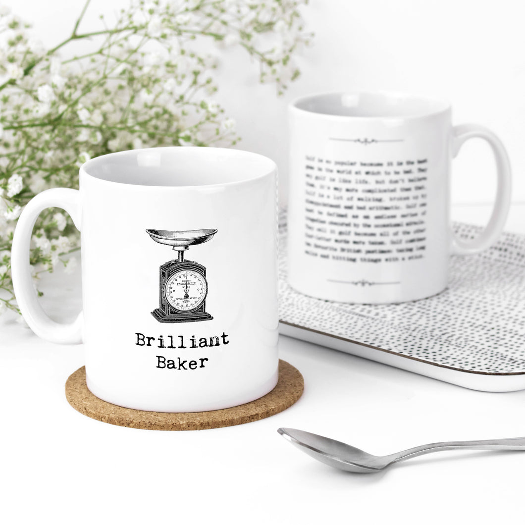 Brilliant Baker Inspiring Quotes Mug