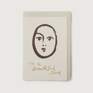 To A Beautiful Soul Greetings Card