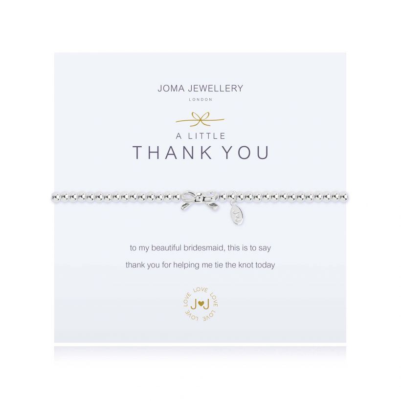 A Little Thank You Bridesmaid Silver Bracelet