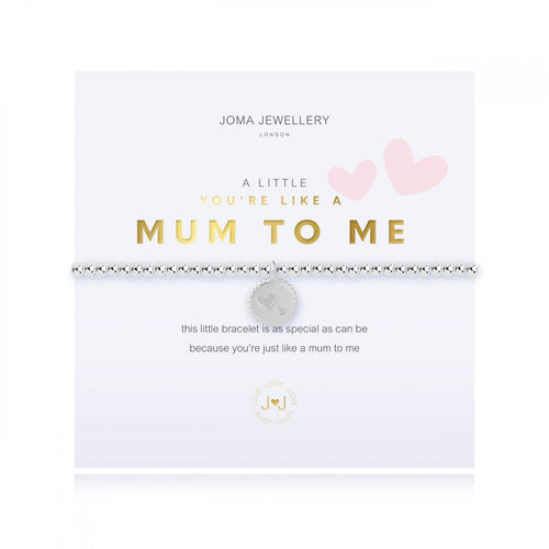 A Little You're Like A mum To Me Silver Joma Bracelet