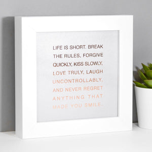 Life Is Short Boxed Framed Print