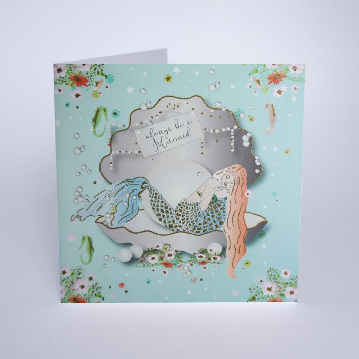 Always be A Mermaid Greetings Card