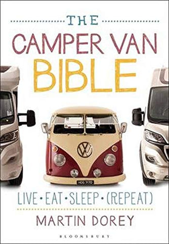 The Camper Van Bible by Martin Dorey van life book