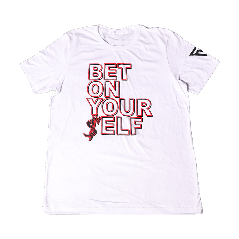 FVV Bet On Your$elf T-Shirt