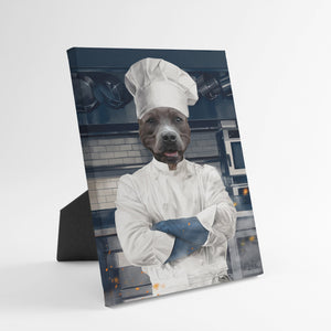 The Chef - Custom Standing Canvas