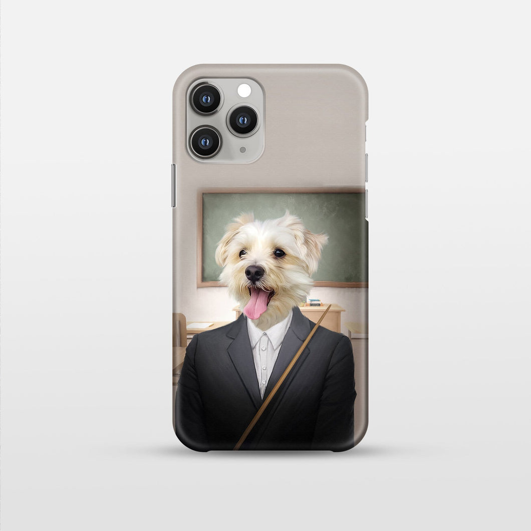 The Teacher - Custom Pet Phone Case