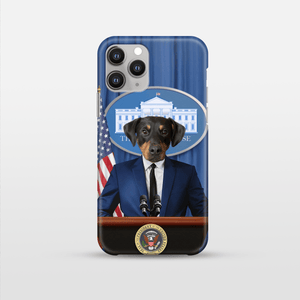 The Pawresident - Custom Pet Phone Case